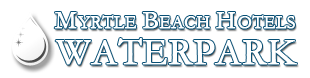 Myrtle Beach Hotels Water Parks